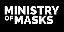 Ministry of Masks